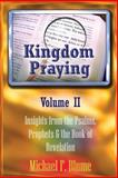 Kingdom Praying Vol. II, Michael Blume, 1500352519