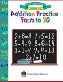 Addition Practice Facts to 20, Dona Herweck Rice, 157690251X