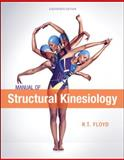 Manual of Structural Kinesiology, Floyd, R. T. and Thompson, Clem, 0078022517