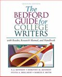 The Bedford Guide for College Writers with Reader, Research Manual and Handbook, Kennedy, X. J. and Kennedy, Dorothy M., 0312412517