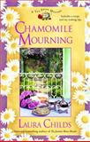 Chamomile Mourning, Laura Childs, 0425202518