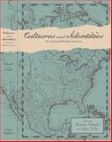 Cultures and Identities in Colonial British America, Olwell, Robert and Tully, Alan, 0801882516