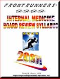 FRONTRUNNERS® Internal Medicine Board Review Syllabus 2008 : CORE REVIEW for the ABIM CERTIFICATION and RECERTIFICATION EXAMS!, Mittman, Bradley, 097919251X