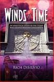 The Winds of Time, Rich Disilvio, 0981762514