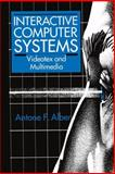 Interactive Computer Systems : Videotex and Multimedia, Alber, A. F., 1461362512