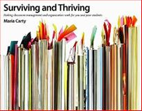 Surviving and Thriving : Making Classroom Management and Organization Work for You and Your Students, Carty, Maria, 1551382512