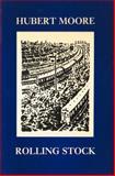 Rolling Stock, Moore, Hubert, 1870612515
