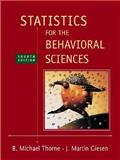 Statistics for the Behavioral Sciences, Thorne, Michael and Giesen, Martin, 0072832517