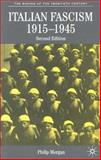 Italian Fascism, 1915-1945, Morgan, Philip, 1403932514