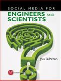 Social Media for Engineers and Scientists, Jon DiPietro, 1606502514