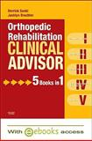 Orthopedic Rehabilitation Clinical Advisor - Text and E-Book Package, Sueki, Derrick and Brechter, Jacklyn, 0323072518