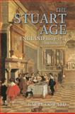 The Stuart Age : England, 1603-1714, Coward, Barry, 0582772516