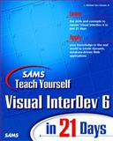 Sams Teach Yourself Visual InterDev 6 in 21 Days, Van Hoozer, Michael, 0672312514