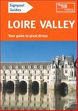 Signpost Guide Loire Valley, Thomas Cook Publishing Staff, 0762712511