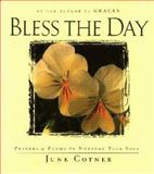 Bless the Day, June Cotner, 156836251X