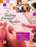 Teaching Emergent Readers, Judy Sauerteig, 1591582512
