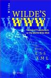 Wilde's WWW : Technical Foundations of the World Wide Web, Wilde, Erik, 3540412514