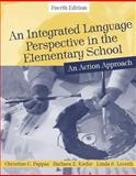 An Integrated Language Perspective in the Elementary School : An Action Approach, Pappas, Christine C. and Kiefer, Barbara Z., 0205392520
