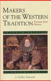 Makers of the Western Tradition Vol. 1 : Portraits from History, Sowards, J. Kelley, 0312142528