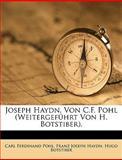 Joseph Haydn, Von C F Pohl, Carl Ferdinand Pohl and Franz Joseph Haydn, 1149792523