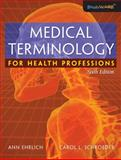 Medical Terminology for Health Professions 6th Edition
