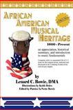 African American Musical Heritage, Lenard C. Dma Bowie, 1465362525