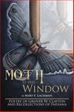 Moth at the Window, Mary F. Lachman, 1499022522