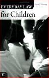 Everyday Law for Children, David J. Herring, 1594512523