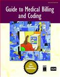 Guide to Medical Billing and Coding : An Honors Certification Book, ICDC Publishing Inc. Staff, 0131722522