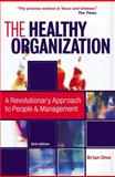 Healthy Organization, Brian Dive, 0749442522
