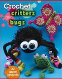 Crochet Critters and Bugs, , 0811712524
