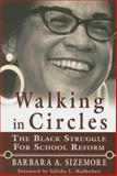 Walking in Circles, Barbara A. Sizemore, 0883782529