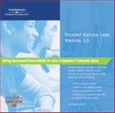 Cd : Computer Concepts, Student Edition Labs, Version 3. 0, Course Technology, Cengage Learning, 1423912527