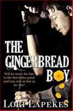 The Gingerbread Boy, Lori Lapekes, 1493522523