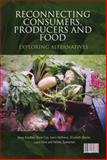 Reconnecting Consumers, Producers and Food : Exploring Alternatives, Kneafsey, Moya and Holloway, Lewis, 184520252X