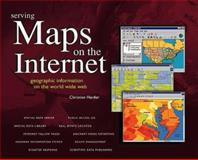 Serving Maps on the Internet, Christian Harder, 1879102528