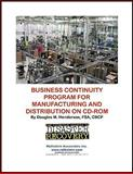 Business Continuity Program for Manufacturing and Distribution on CD-ROM, Henderson, Douglas M., 1931332525