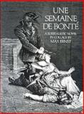 Une Semaine de Bonte, Max Ernst, 0486232522