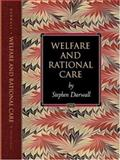 Welfare and Rational Care, Darwall, Stephen L., 0691092524