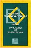 Frontiers of Combining Systems 2, Gabbay, Dov M. and Rijke, Maarten, 0863802524