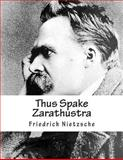 Thus Spake Zarathustra, Friedrich Wilhelm Nietzsche and Thomas Common, 1490542523