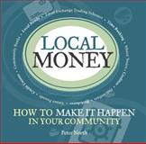 Local Money, Peter North, 1900322528