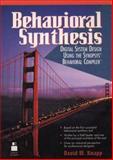 Behavioral Synthesis : Digital System Design Using the Synopsys Behavioral Compiler, Knapp, David, 0135692520