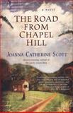 The Road from Chapel Hill, Joanna Catherine Scott, 0425212521