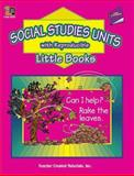 Social Studies Units with Reproducible Little Books, Renee Chauncey, 0743932528
