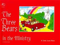 Three Bears in the Ministry, Beverly C. Burgess, 0892742526