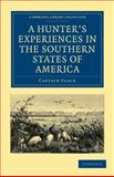 A Hunter's Experiences in the Southern States of America, Flack, 1108002528
