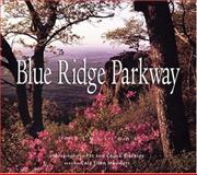 Blue Ridge Parkway Impressions, Pat Blackley, 1560372524