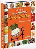 Lo Que Los Ninos Si Comen, Jimema Gomez Villa, 958709252X