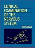 Clinical Examination of the Nervous System, Gilman, Sid, 0070242526